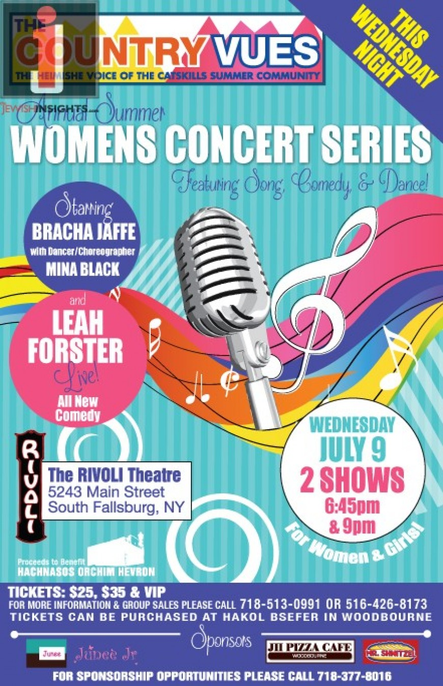 The Country Vues Annual Summer  WOMENS CONCERT SERIES With BRACHA JAFFEE & LEAH FORSTER