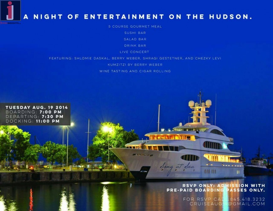 A Night of Entertainment on the Hudson With: Shloim Daskal, Beri Weber, Shragee Gestetner & Chezky Levi