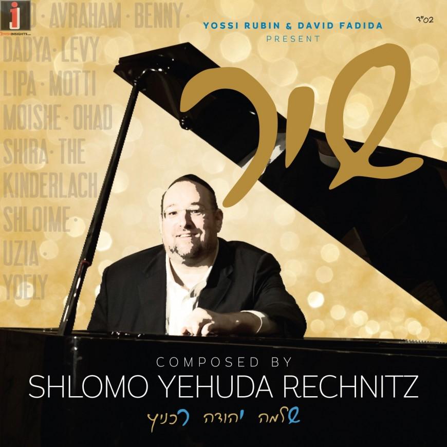 "Shlomo Yehuda Rechnitz Releases Album To Raise Funds For Keren Hashviis ""SHIR"""