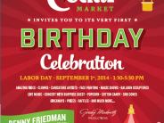 CEDAR MARKET  Invites You To Its Very First  BIRTHDAY CELEBRATION!