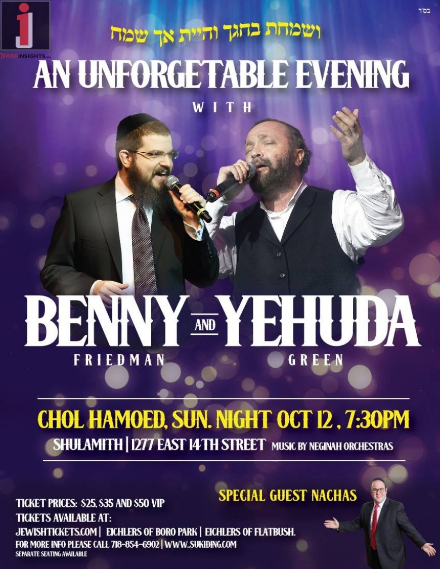 Benny Friedman & Yehuda Green Live In Concert!