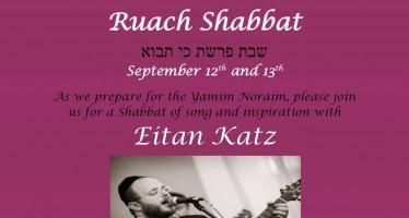 Ruach Shabbat With Eitan Katz