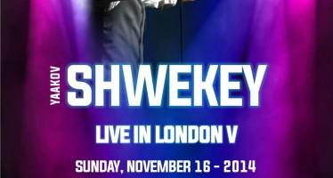 YAAKOV SHWEKEY LIVE IN LONDON V