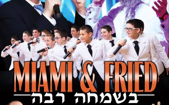 MIAMI-FRIED ON CHOL HAMOED SUCCOS