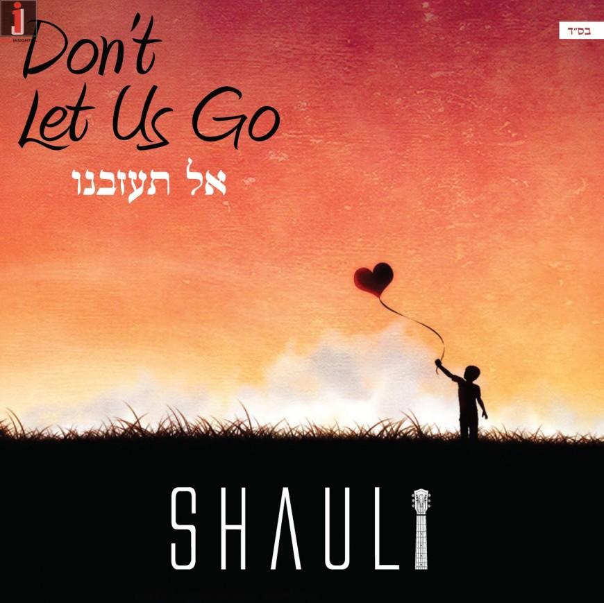 "SHAULI ""Don't Let Us Go"" (Official Video)"