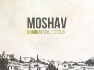MOSHAV Releases: SHABBAT Vol. 1