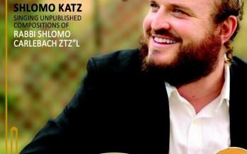 "Shlomo Katz Releases New Album ""Likrat Shabbat"""