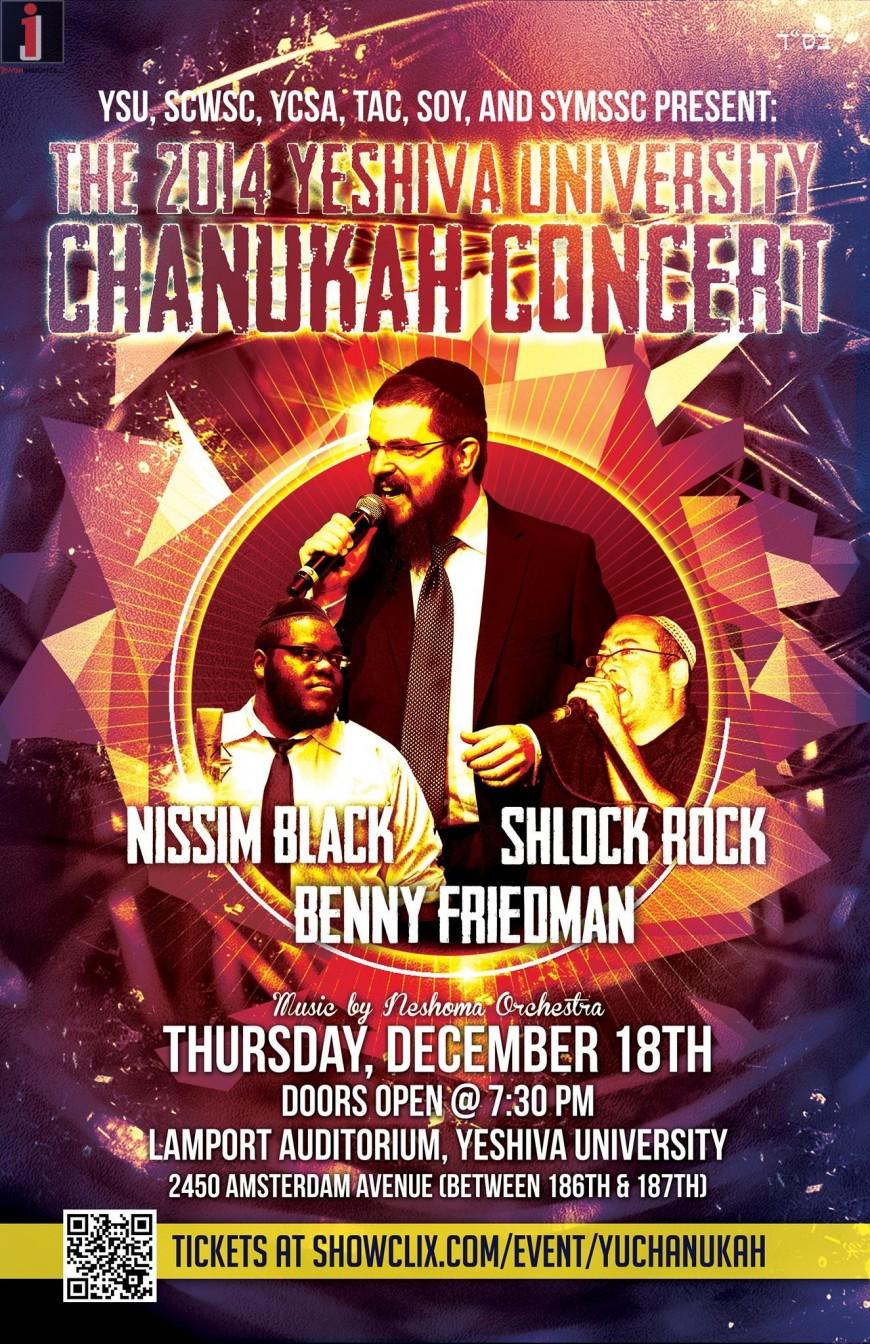 YU Annual Chanukah Concert Starring: BENNY FRIEDMAN, NISSIM BLACK & SHLOCK ROCK