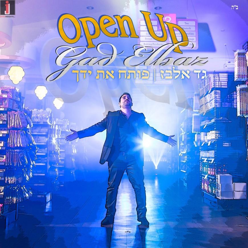 Gad Elbaz – Open Up [Official Music Video]
