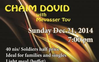 CHAIM DOVID with MEVASSER TOV Chanuka Concert in Jerusalem