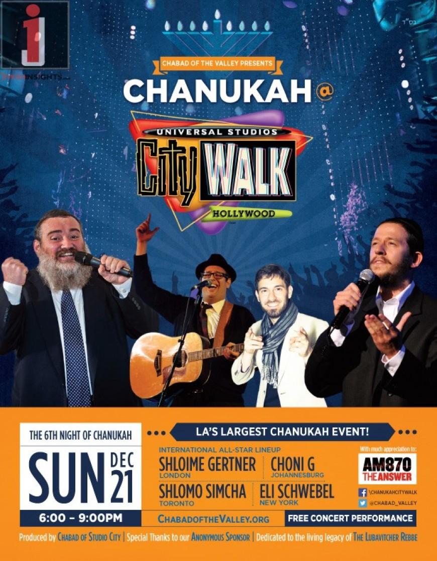 CHANUKAH @ Universale Studios CITY WALK: Gertner, S. Simcha, Choni G & E. Schwebel