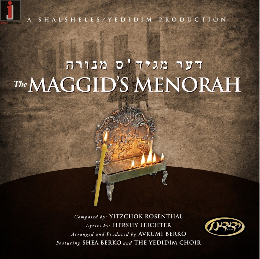 "Presenting: Shalsheles & Yedidim Choir: ""The Maggid's Menorah"""