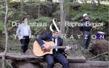"Dovid Listhaus & Raphael Benizri ""Yehi Ratzon""  [Official Music Video]"