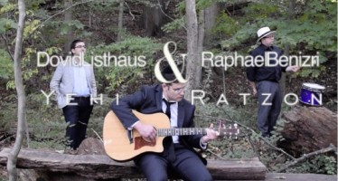 "Dovid Listhaus & Raphael Benizri ""Yehi Ratzon""  [Official Music Video]"
