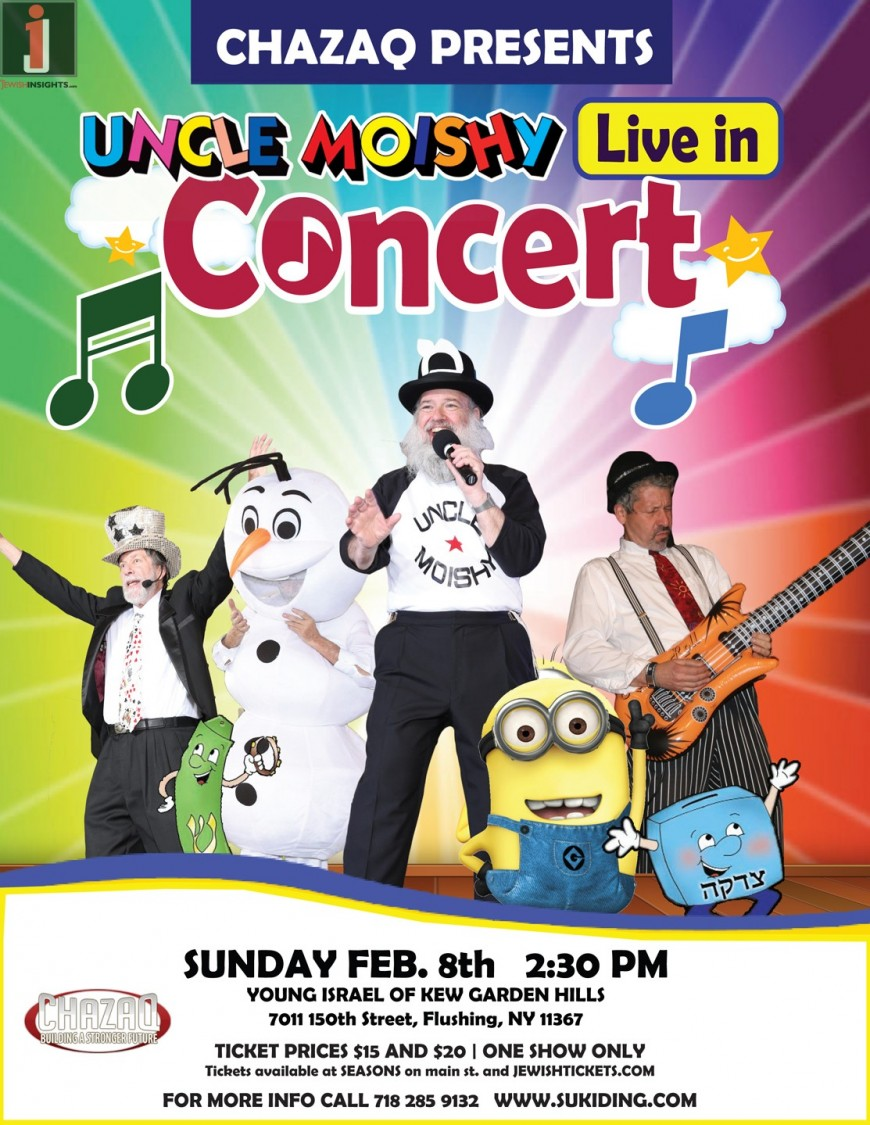Chazaq presents uncle moishy live in concert jewish insights - Young israel of kew garden hills ...