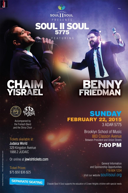 Soul II Soul 5775: Starring Chaim Yisrael & Benny Friedman
