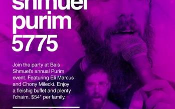 Bais Shmuel Purim 5775 With Eli Marcus & Chony Milecki