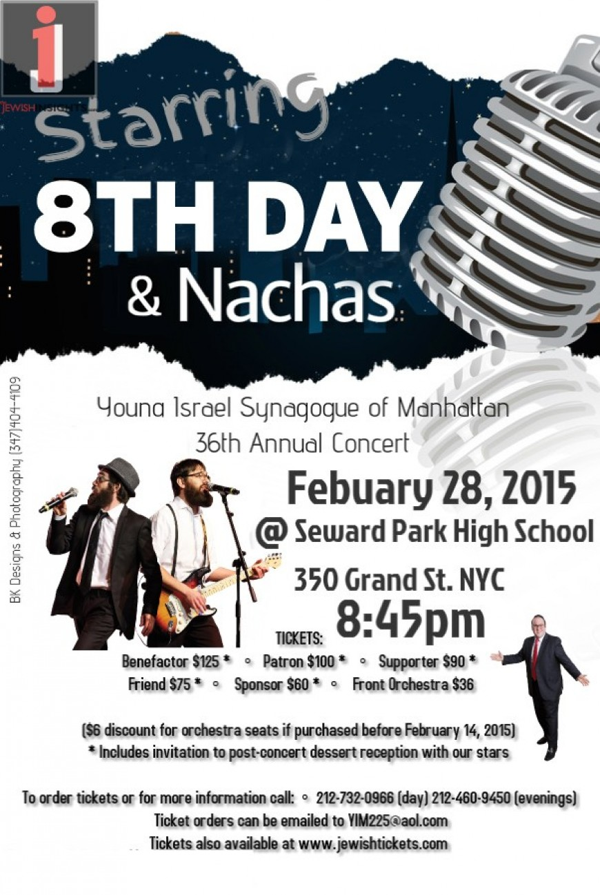 Young Israel Synagogue of Manhattan 36th Annual Concert With 8TH DAY & NACHAS