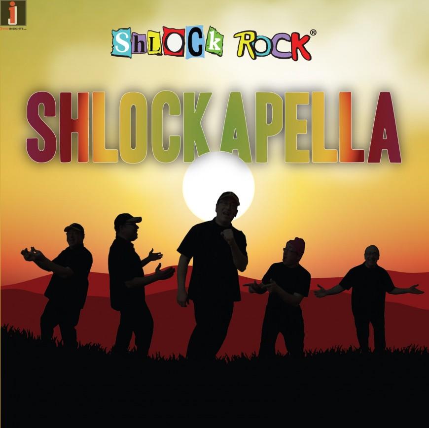 Introducing The Ultimate Acapella Album: Shlock Rock – SHLOCKAPELLA