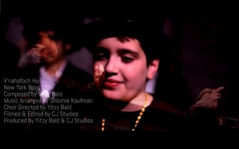 Yitzy Bald & The New York Boys Choir Present An New Purim Music Video: V'nahafoch Hu (Turnaround)