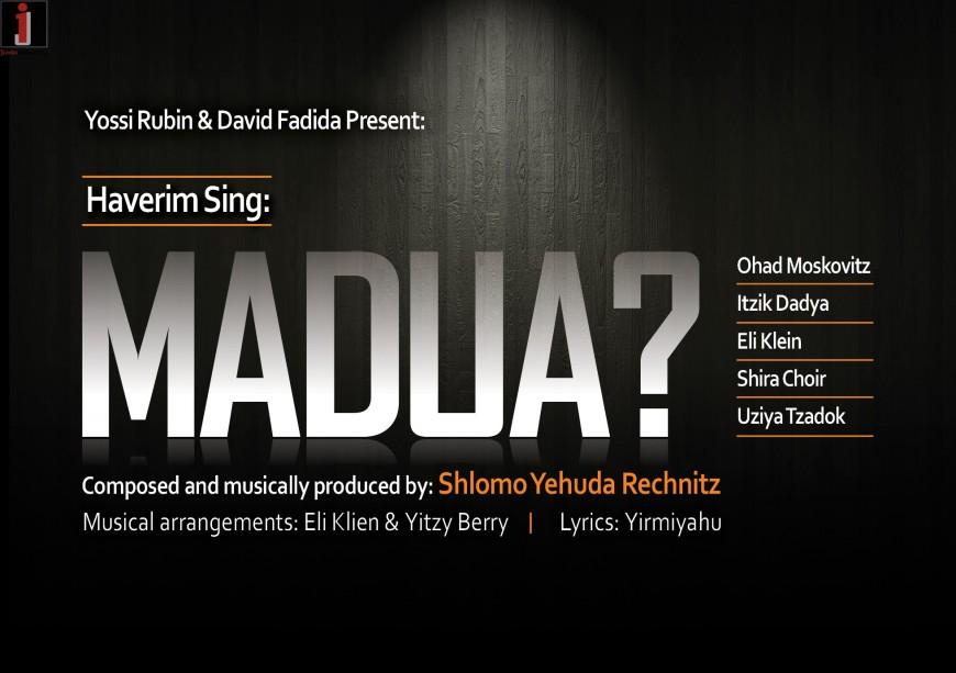 "Madua?"" Shlomo Yehuda Rechnitz & Friends Vocal Version"