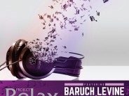 Yochi Briskman Presents: Project Relax featuring Baruch Levine & Simcha Leiner [Audio Sampler]