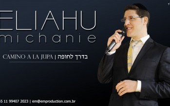 Introducing: Eliahu Michanie – Camino A La Jupa