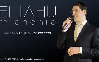 Introducing: Eliahu Michanie – Camino A La Jupa