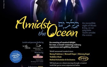 Amidst the Oceans With Bennny Friedman, Shmueli Ungar & Shimmy Engel To Benefit Dror