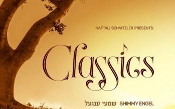 "Naftali Schnitzler Presents ""Classics"" Shimmy Engel"