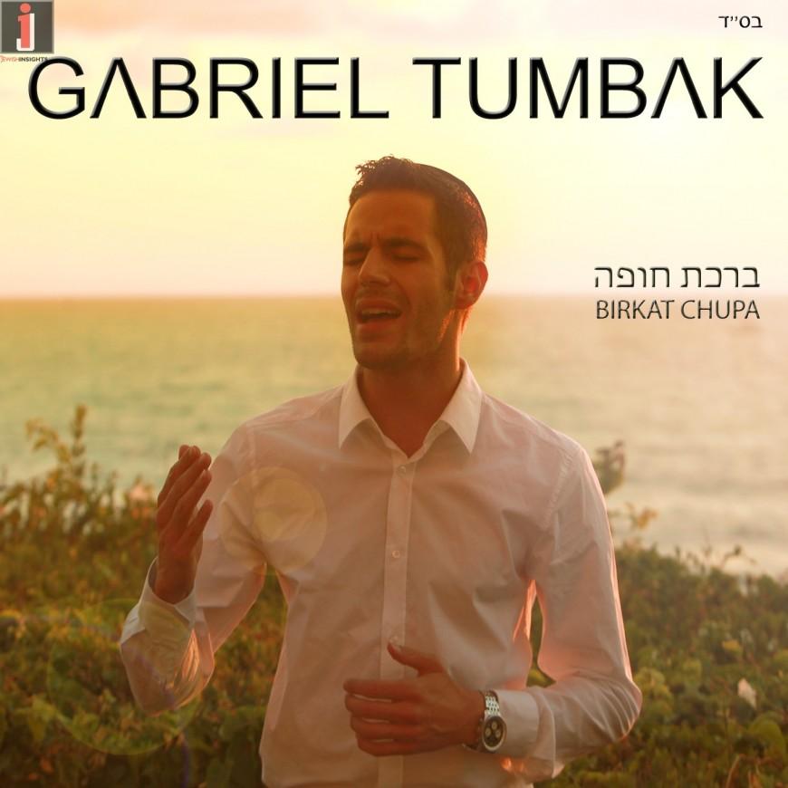 Gabriel Tumbak – Birchat Chuppa (cover)