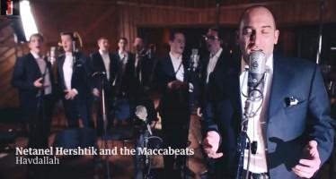 The World Made Havdallah – Netanel Hershtik feat. Maccabeats