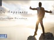 Menachem Weinstein – Oh Happiness