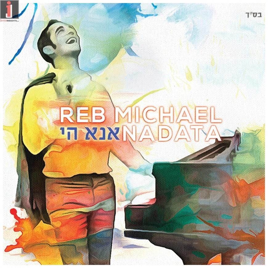 """Reb Michael Nadata Releases His Debut Album """"Ana Hashem"""""""
