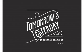 """THE PORTNOY BROTHERS """"Tomorrow's Yesterday"""" – A brand new single!"""