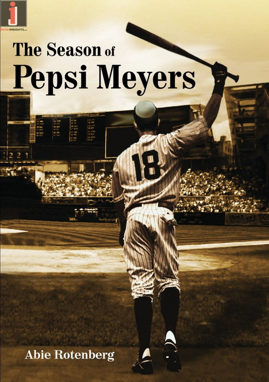 http://www.thejewishinsights.com/wp/wp-content/uploads/2015/09/The-Season-of-Pepsi-Meyers-LR-870x1237_c.jpg