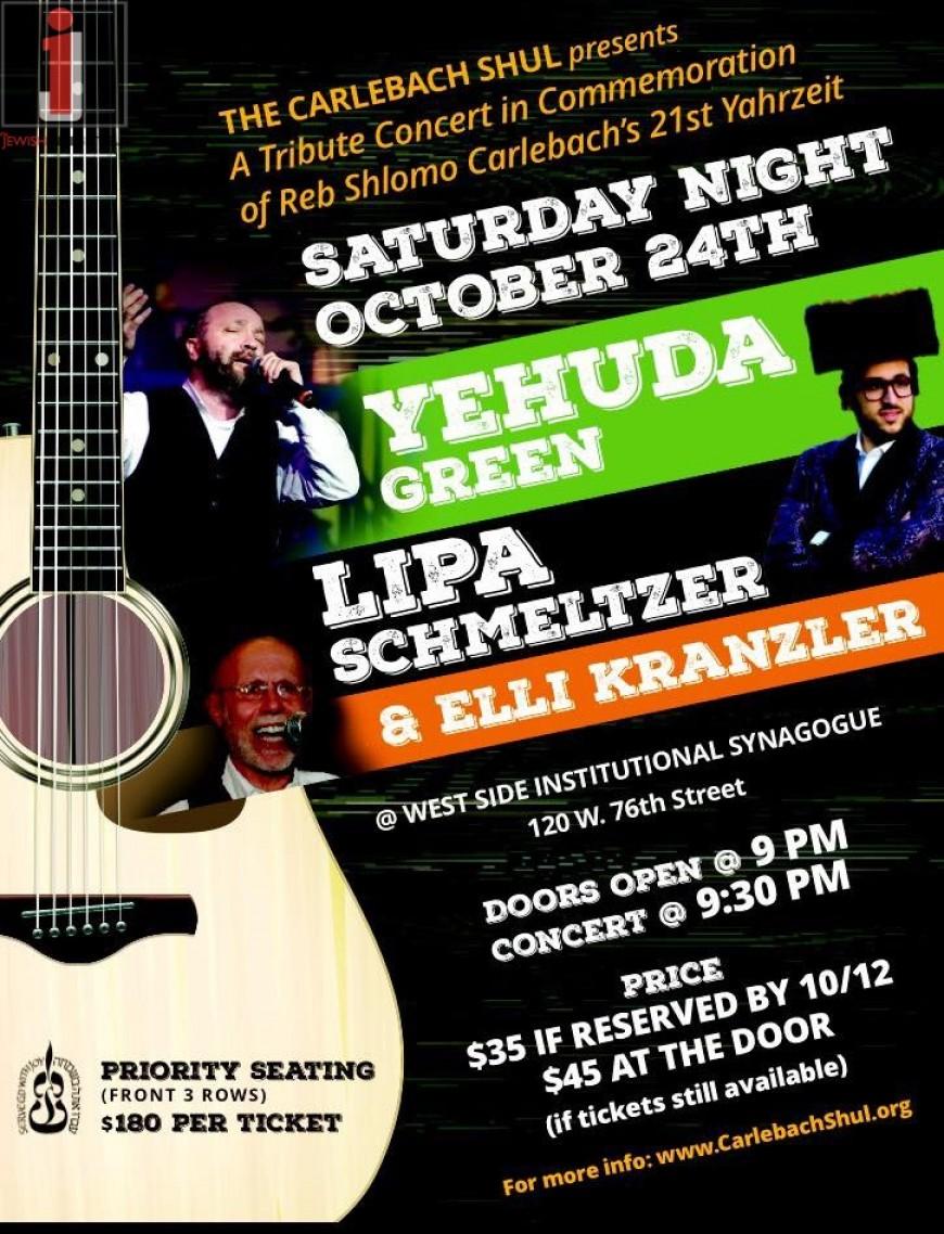 Reb Shlomo Carlebach Yahrzeit Concert With YEHUDA GREEN, LIPA SCHMELTZER & ELLIE KRANZLER!