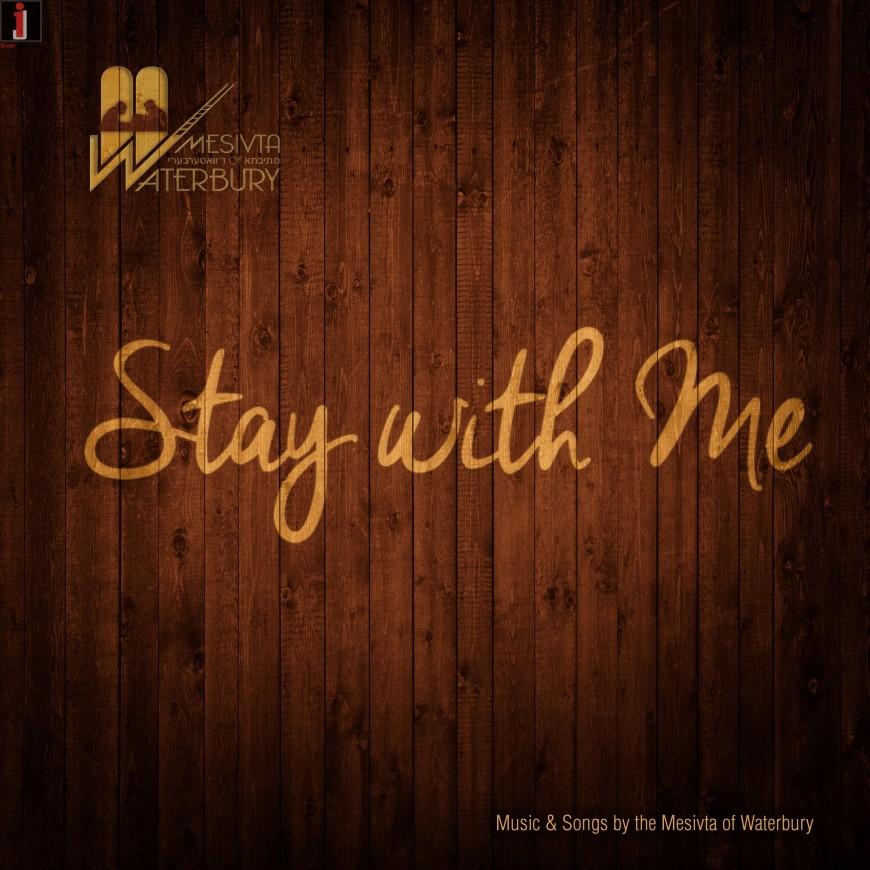 "Mesivta of Waterbury Alumni Release Debut Album ""Stay With Me"""