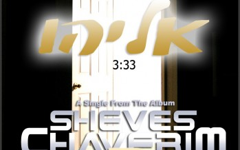 "New Single Off The Upcoming ""Sheves Chaverim 2″"
