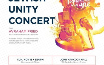 JEWISH UNITY CONCERT In Boston Feat. AVRAHAM FRIED