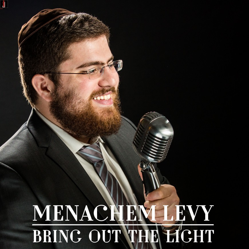 """Menachem Levy Releases A New Single """"Bring Out The Light"""""""