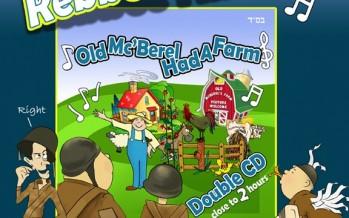 Rebbee Hill Presents: Old Mc'Berel Had A Farm