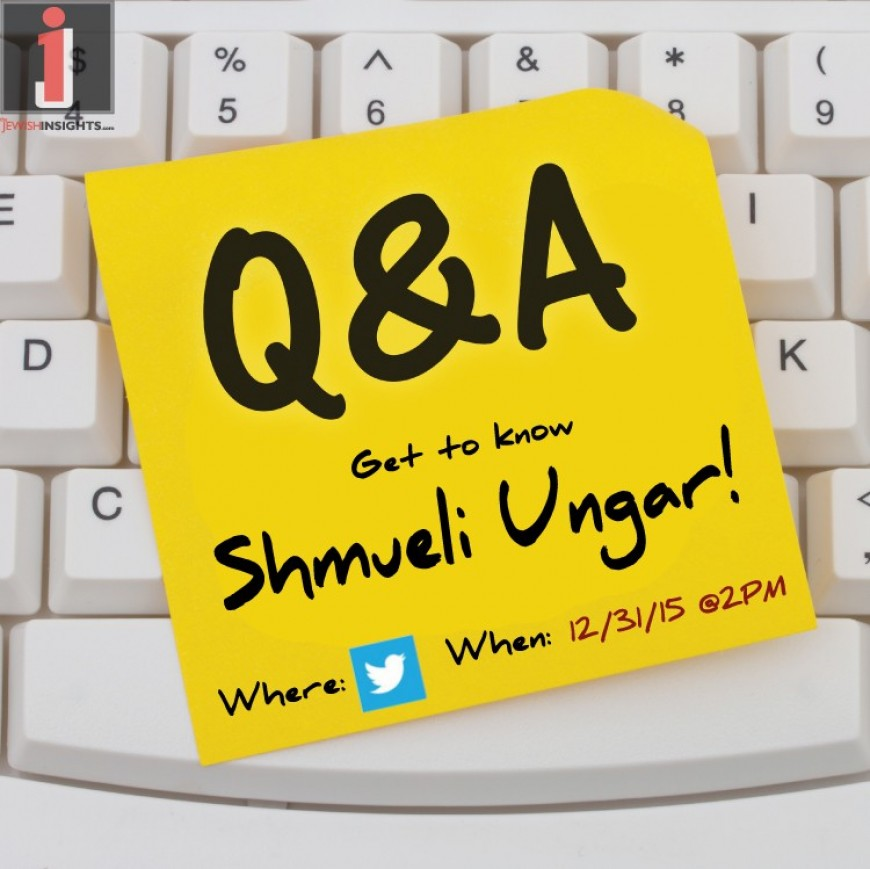 Q and A with Shmueli Ungar – Twitter – This Thursday 2PM!