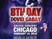 CHIZUK CONCERT CHICAGO With 8TH DAY & DOVID GABAY