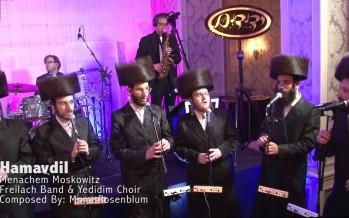 Hamavdil – Menachem Moskowitz, Freilach and Yedidim