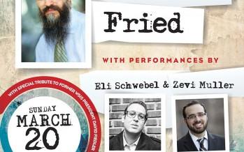 Avraham Fried & Eli Schwebel Live in NYC! Sunday, March 20