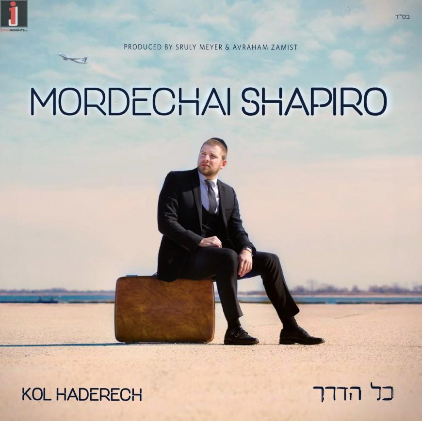Mordechai Shapiro to Release Debut Album – Kol Haderech [Audio Sampler]
