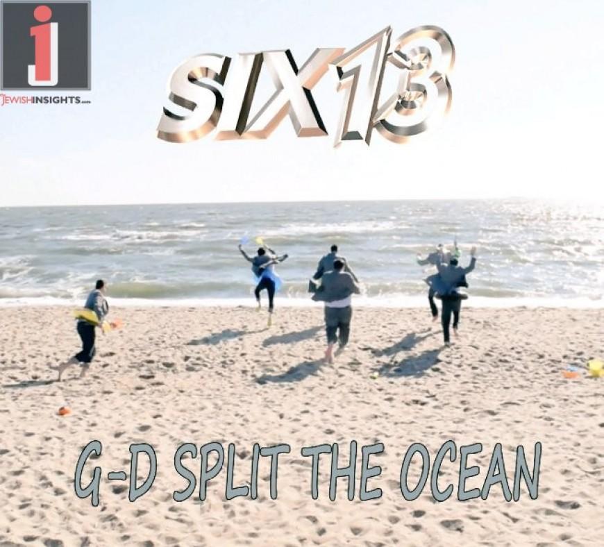 Six13 – G-d Split The Ocean (2016 Passover Jam)