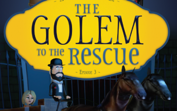 "Brand New DVD for Kids! ""The Golem to the Rescue"" (Living with Tzaddikim Episode #3)"