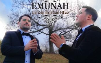 Tal Vaknin feat. Gad Elbaz – Emunah